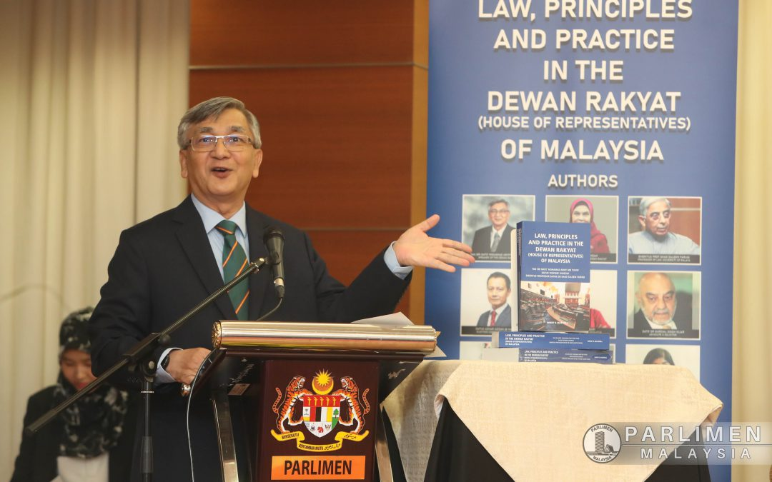 Law, Principles and Practice in the Dewan Rakyat (House of Representatives) of Malaysia launched by the Speaker of the Dewan Rakyat
